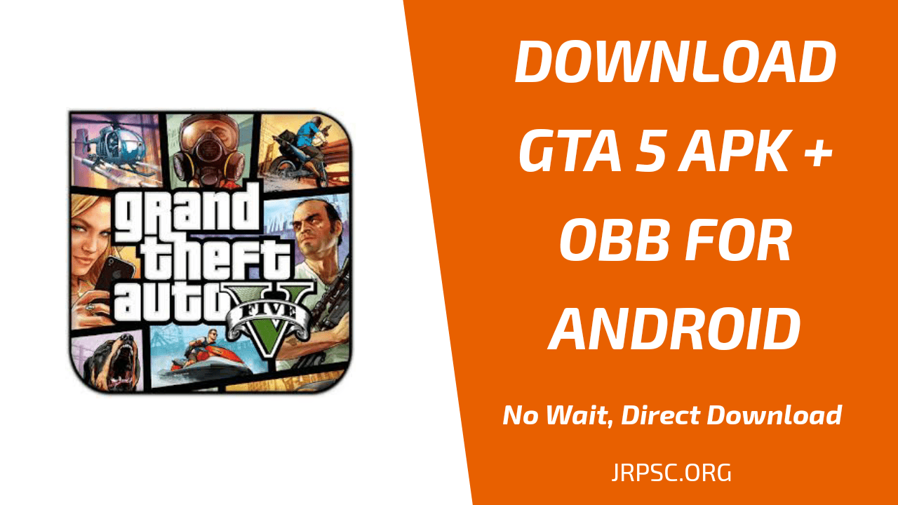Gta V Apk Obb Download For Android Jrpsc Org