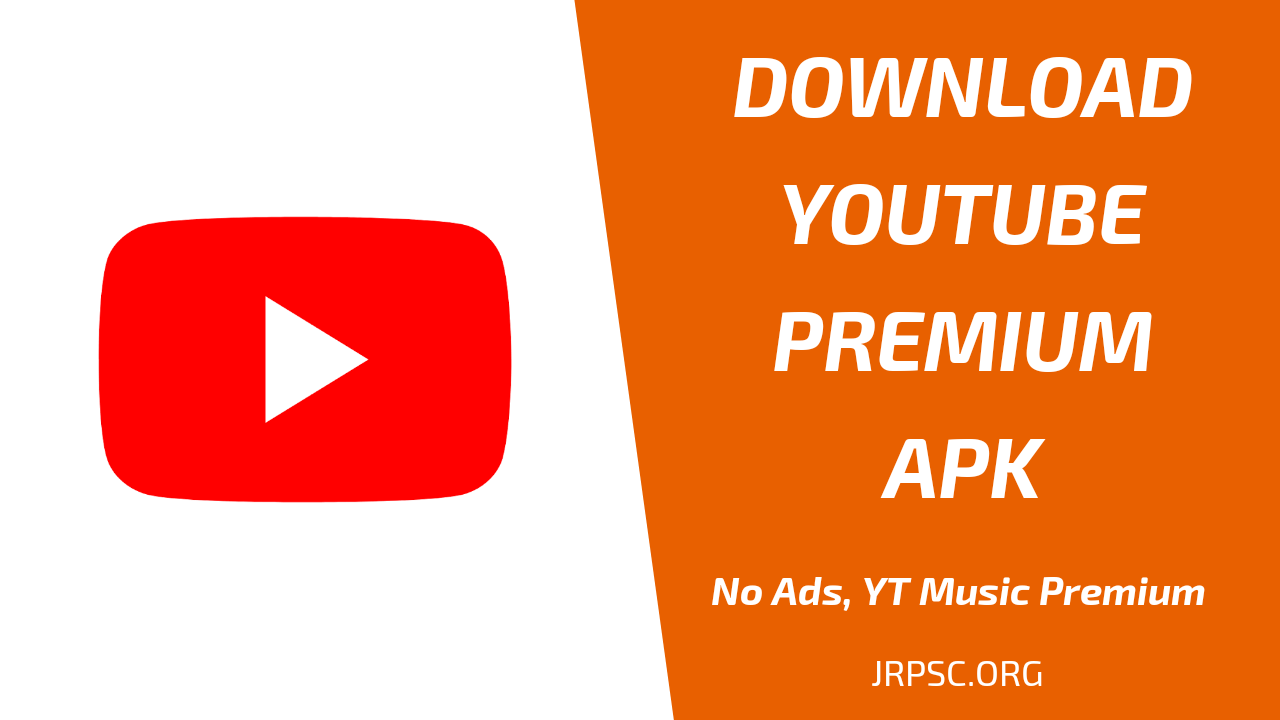 Youtube Premium MOD APK- No Ads, Play Music In Background And More -  JRPSC.ORG