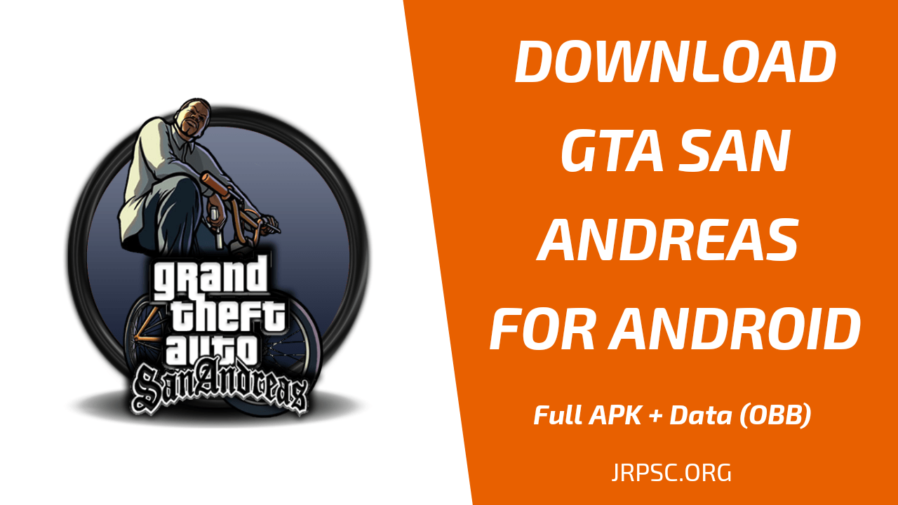 Download Gta San Andreas Full Apk Obb For Free Jrpsc Org