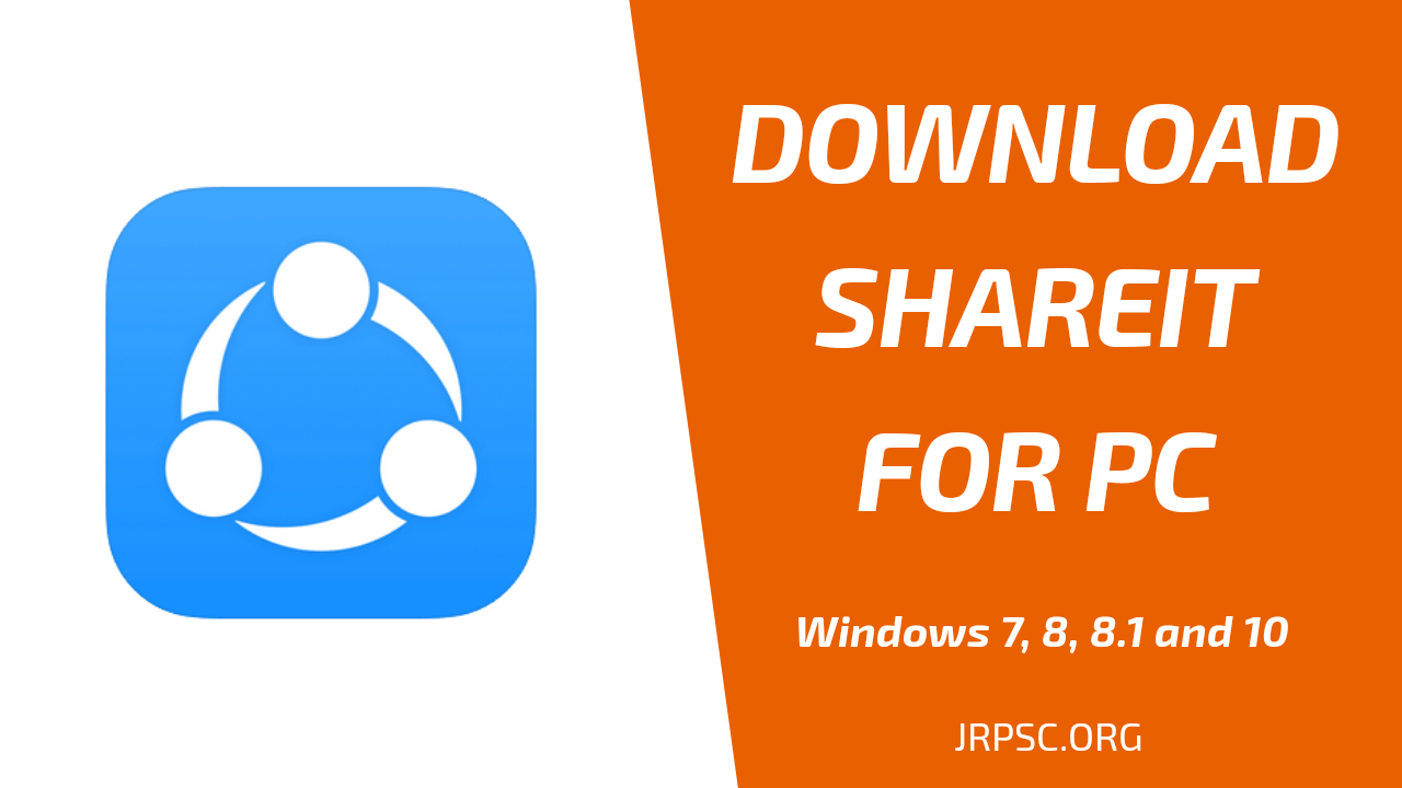 Shareit For Pc Download Windows 7 8 8 1 10 Jrpsc Org